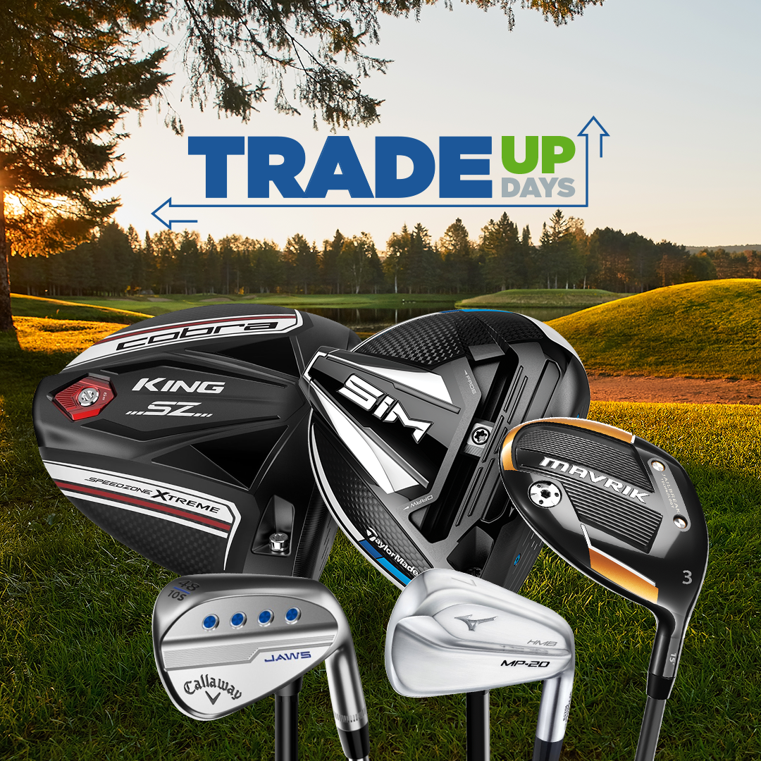 Trade Up Days at GlobalGolf.ca