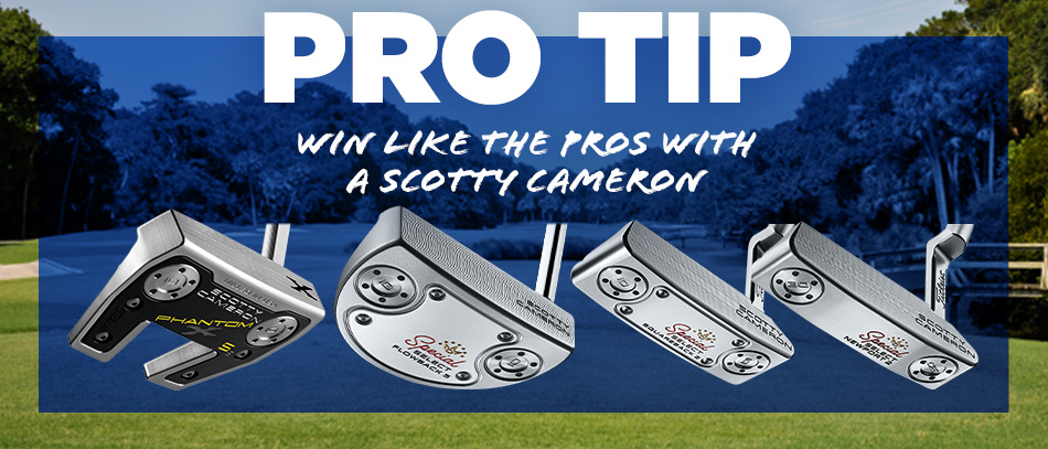 Win Like the Pros with a Scotty Cameron