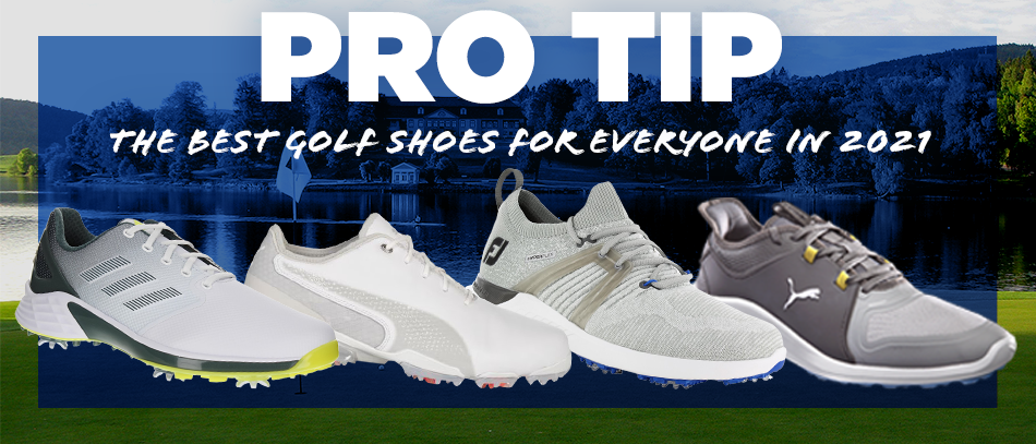 Pro Tip: The Best 2021 Golf Shoes