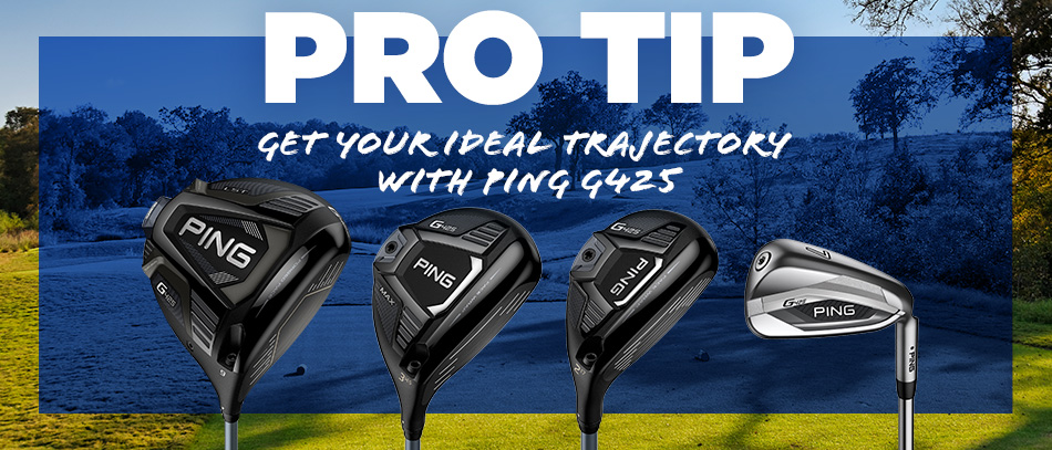 Get Your Ideal Trajectory with Ping G425